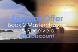 *Special Offer* Book 2 Masterclasses & Receive a €20 Discount