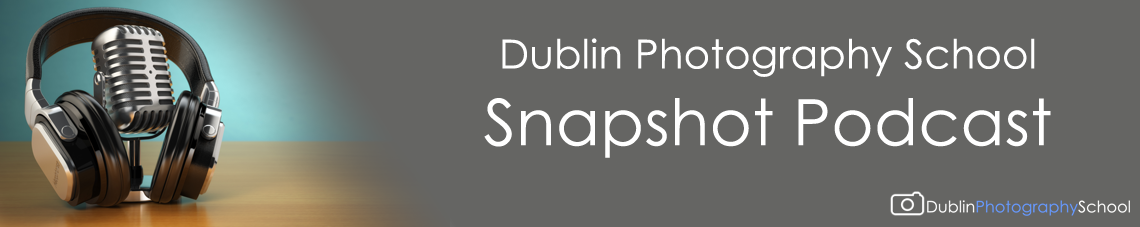 Irish photography podcast